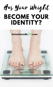 Image of feet standing on bathroom scale for Healthy Devotional - Has Your Weight Become Your Identity by Intentionally Eat