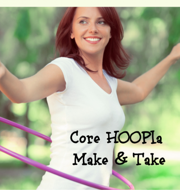 Core HOOPla Make & Take with Cindy Newland image of a woman with a hula hoop