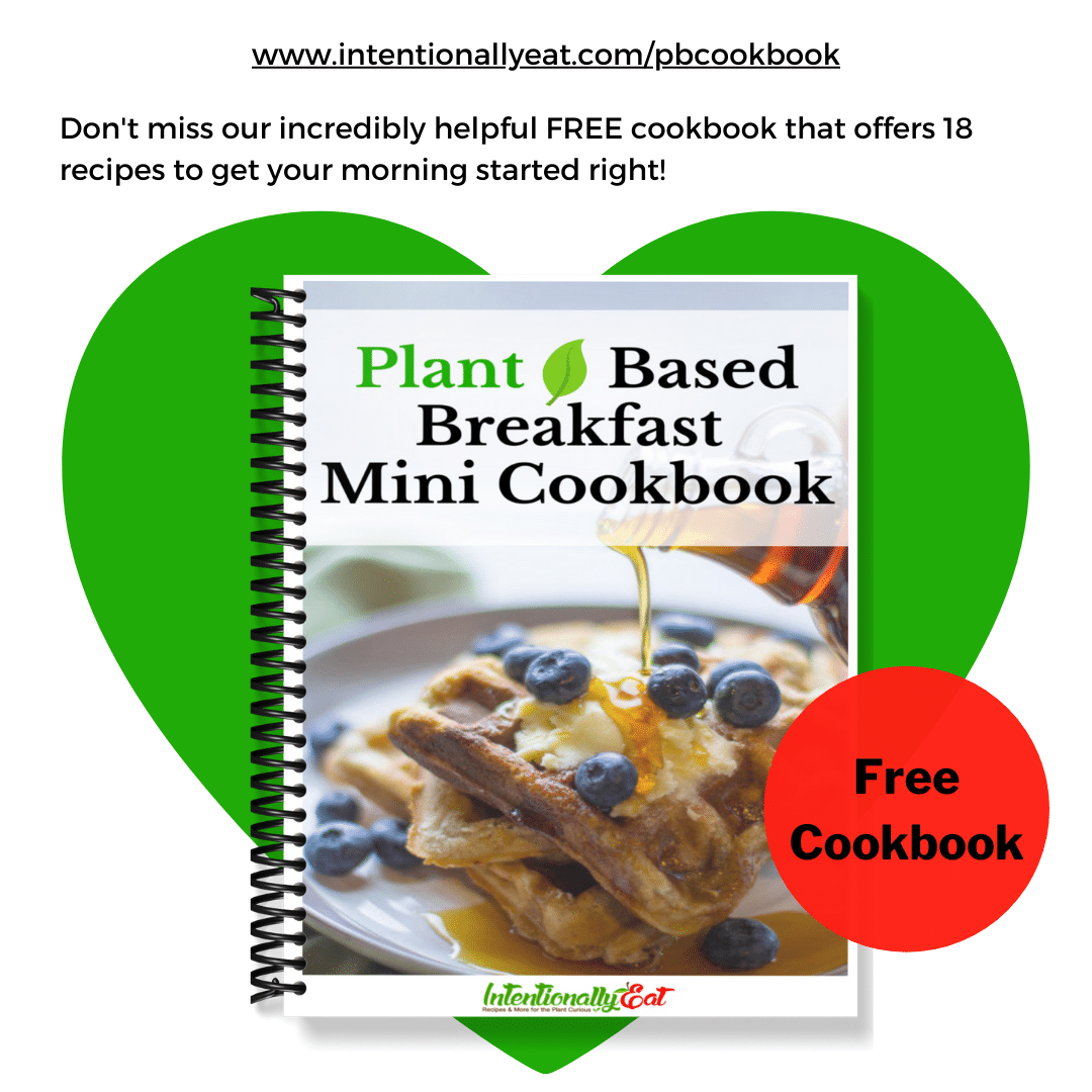 image of link to receive a a plant based breakfast cookbook. Image has green heart with a copy of the cookbook which has a waffle on the cover.