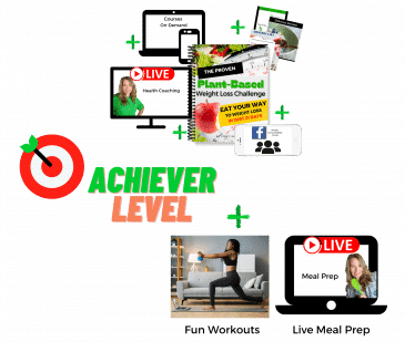 image of the proven plant based weight loss challenge achiever level with image of computer for live coaching, image of cell phone for accountability group, image of downloadable courses, image of woman working out for fun workouts and image of another computer for live meal prep